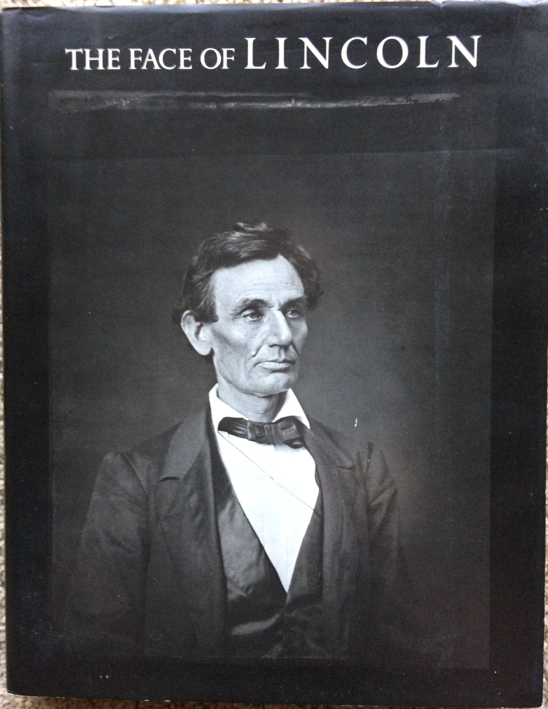 Image for The Face of Lincoln.