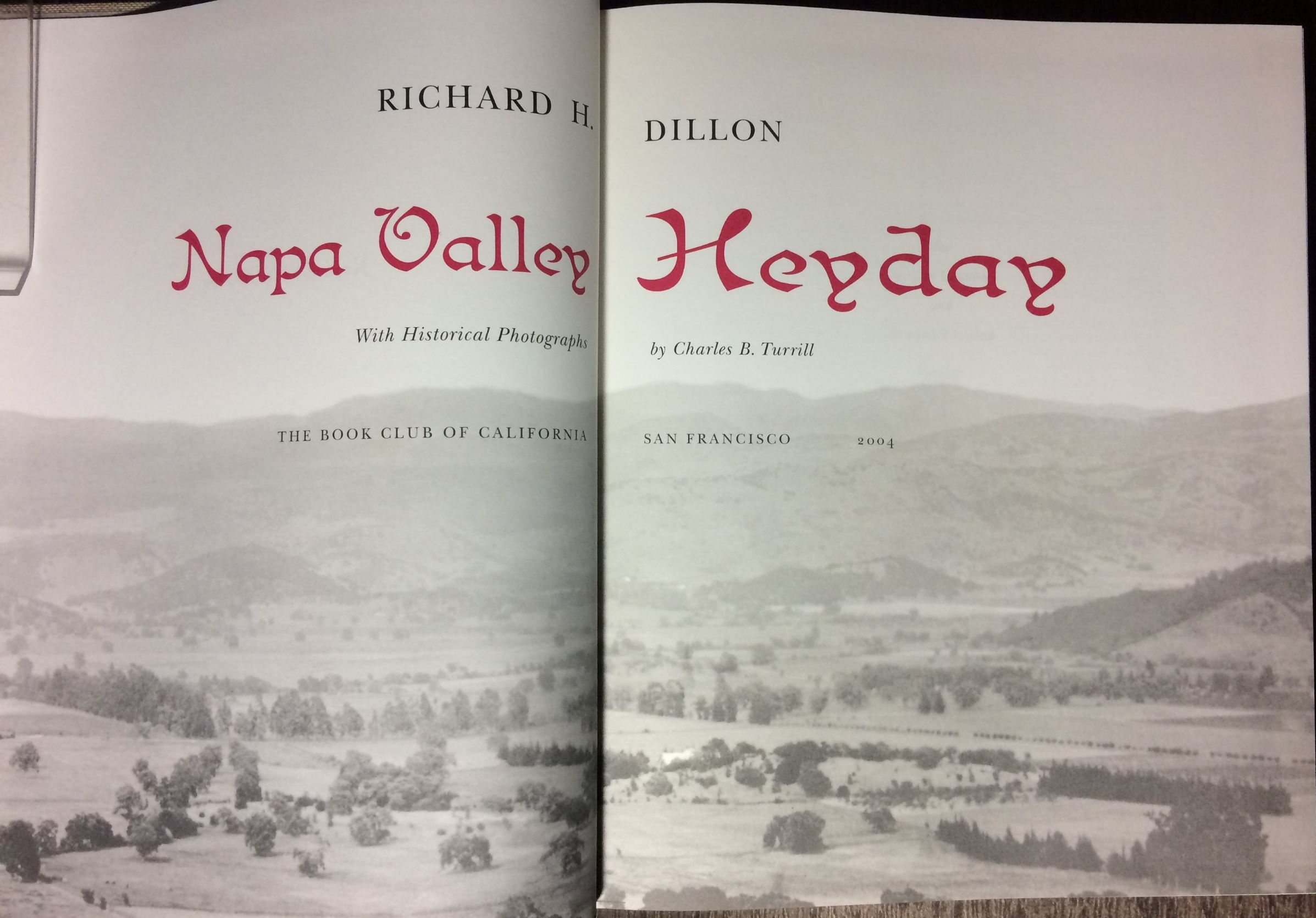 Image for Napa Valley Heyday.  With Historical Photographs by Charles Turrill.