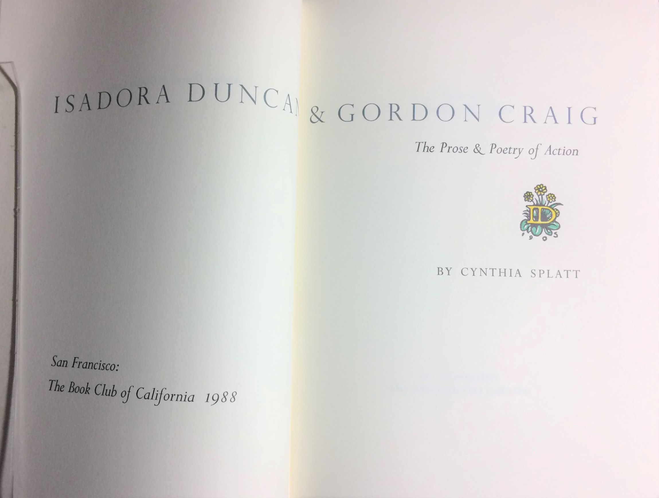 Image for Isadora Duncan & Gordon Craig: The Prose & Poetry of Action.
