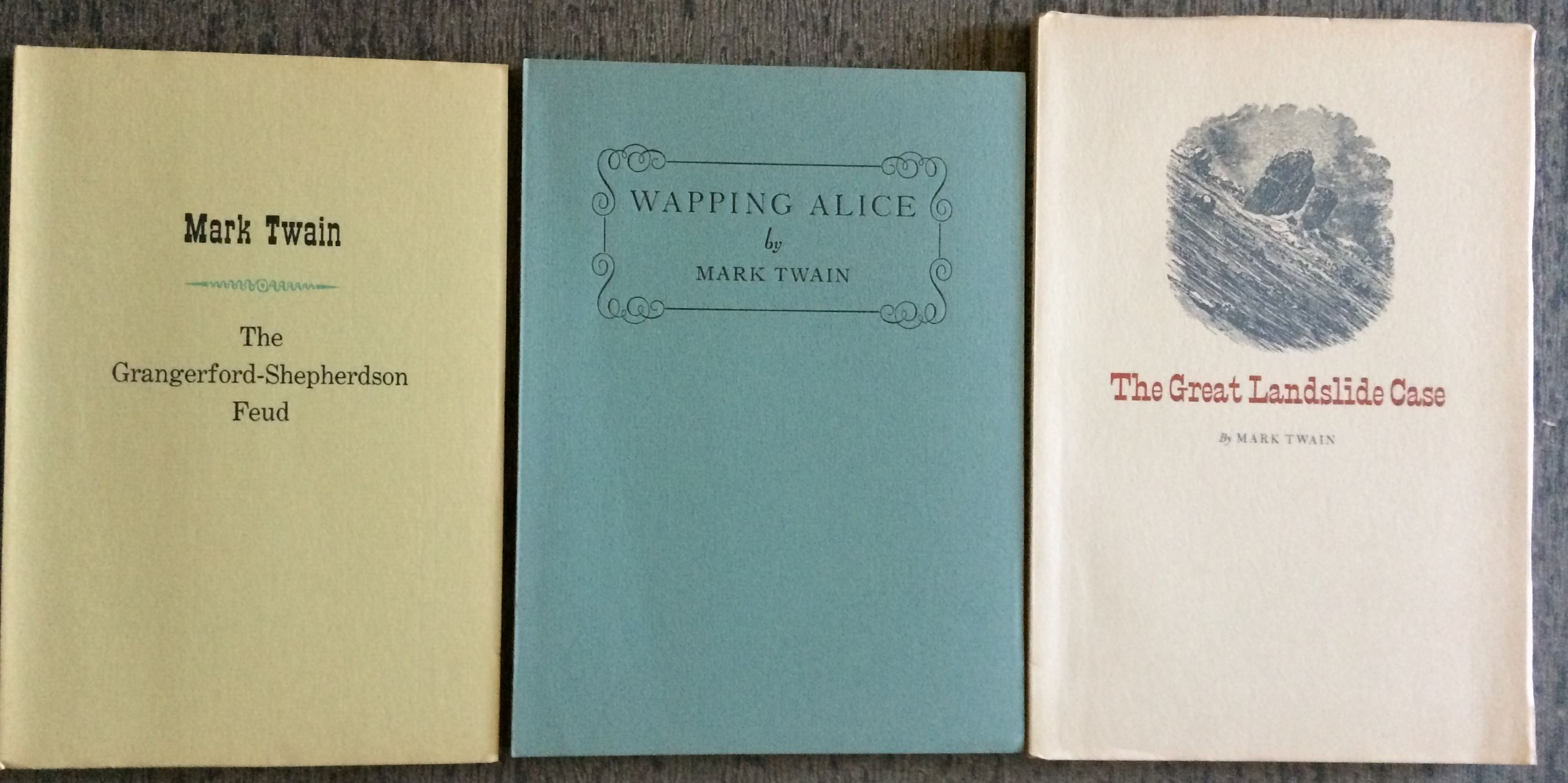 Image for [Three Titles],Great Landslide Case; Wapping Alice; The Grangerford-Shepherdson Feud.