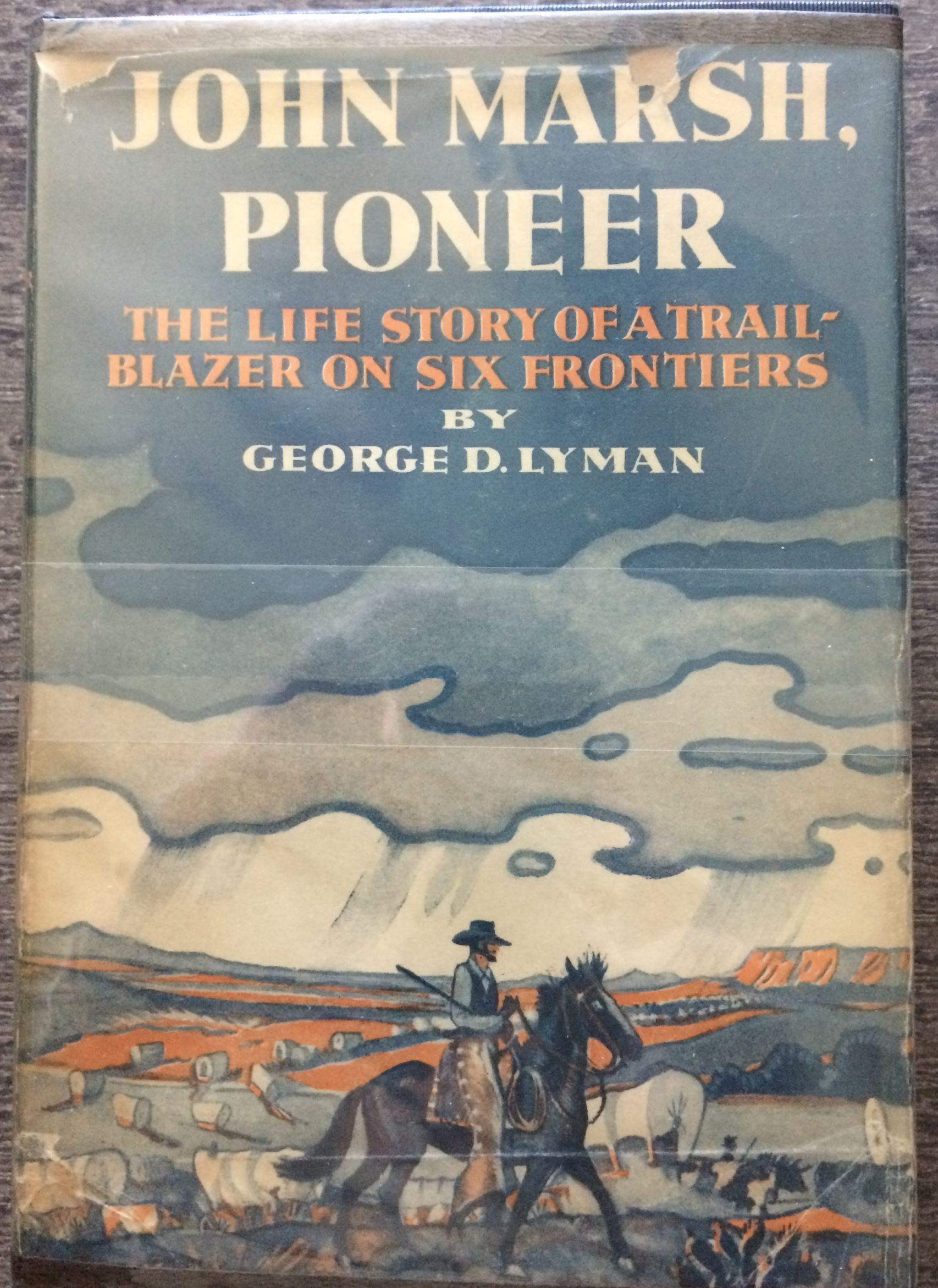 Image for John Marsh, Pioneer: The Life Story of a Trail-Blazer on Six Frontiers.