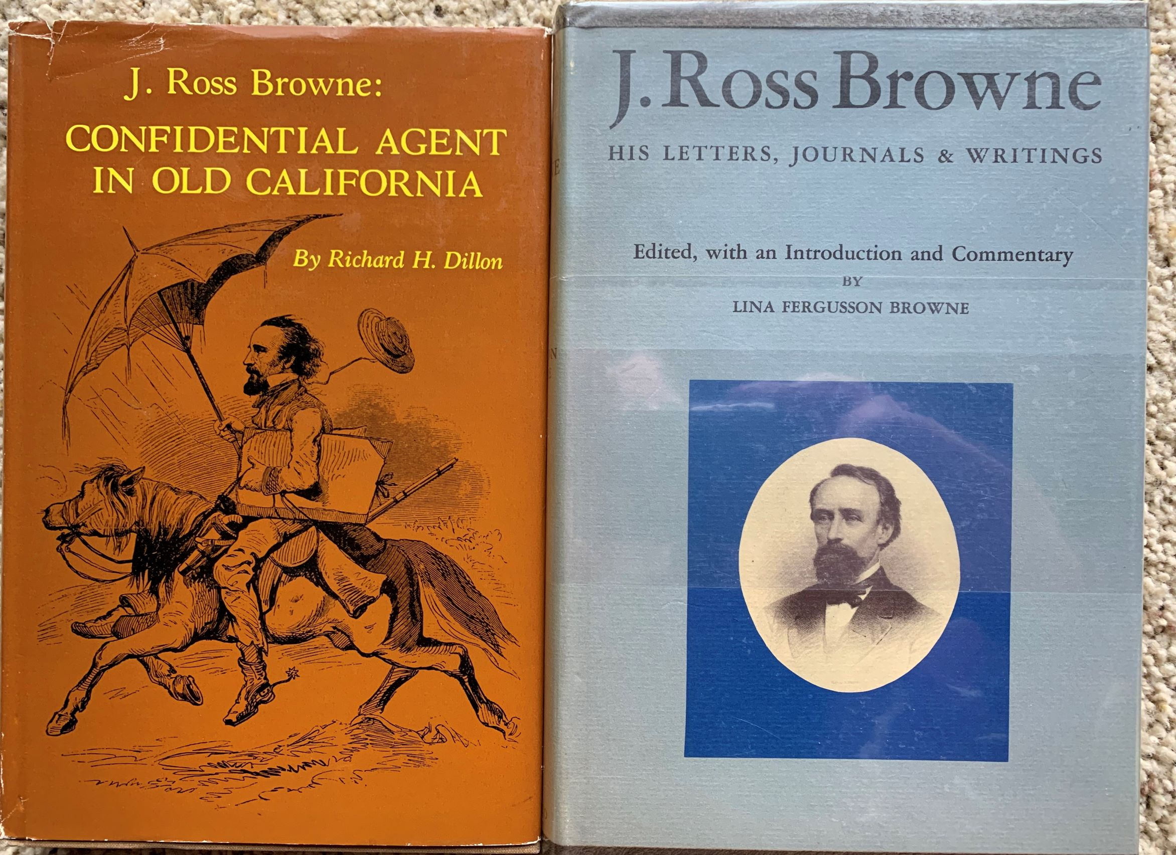 Image for (ThreeTitles) J. Ross Browne, His Letters, Journals and Writings, (together with) J. Ross Browne: Confidential Agent in Old California; Washoe Rivisited, Notes on the Silver Regions of Nevada.