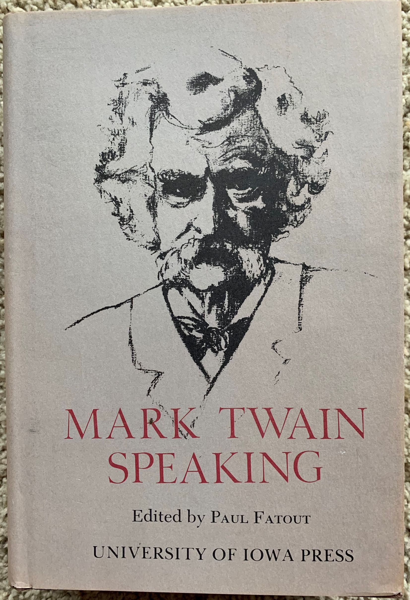 Image for Mark Twain Speaking.  Edited by Paul Fatout.