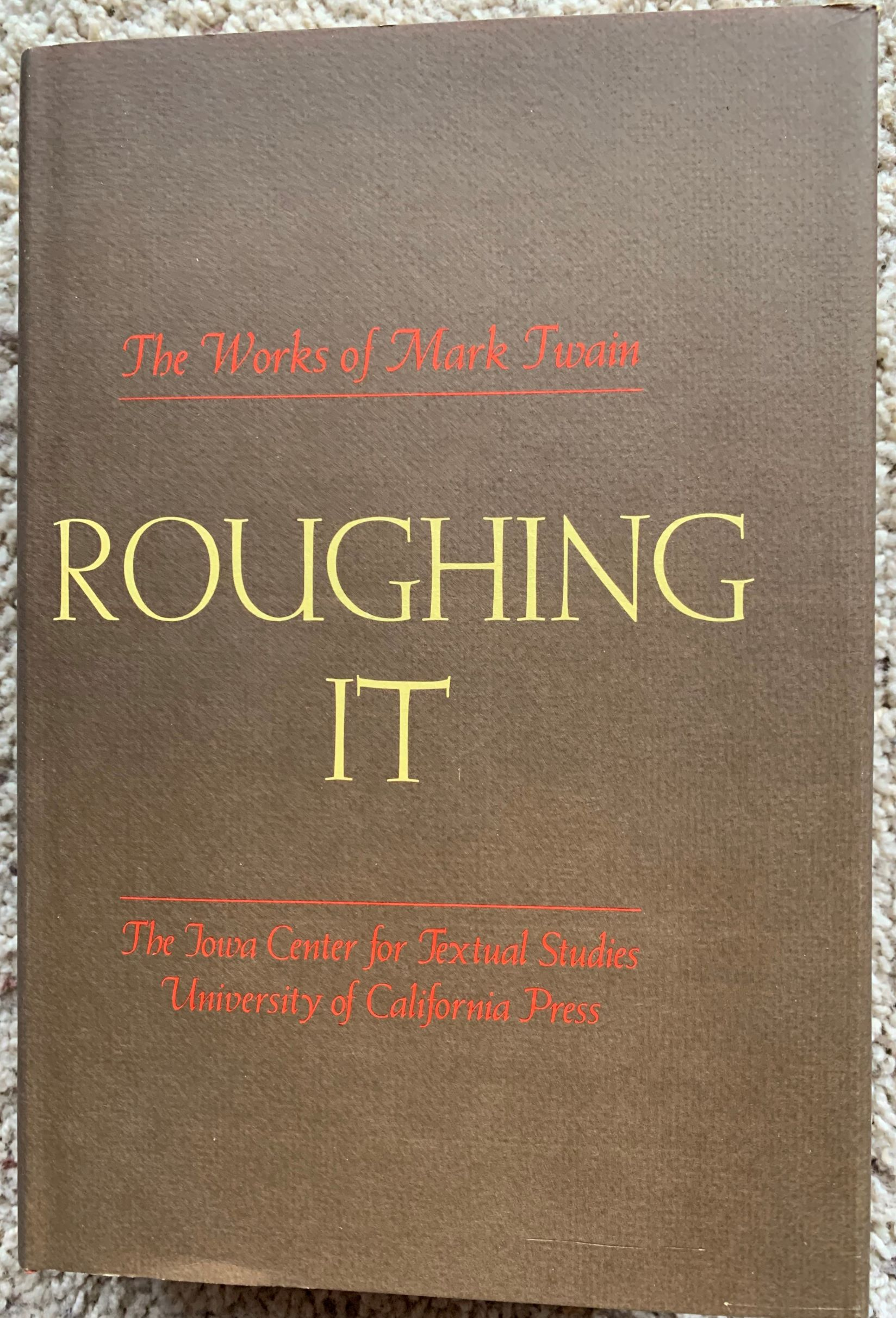 Image for Roughing It.  (Volume 2 in The Works of Mark Twain Series).