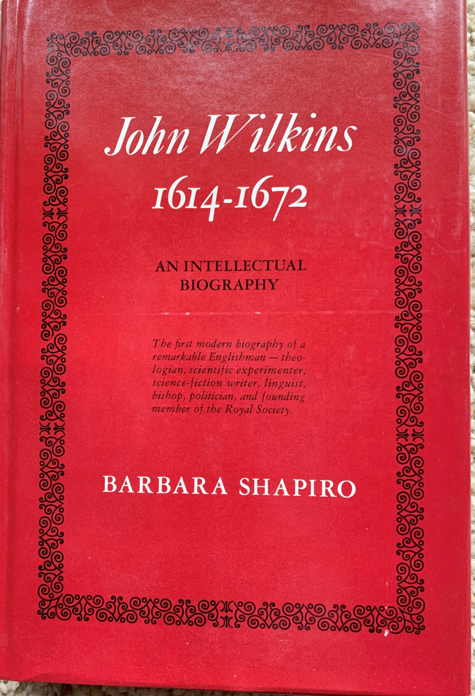 Image for John Wilkins, 1614-1672, An Intellectual Biography.