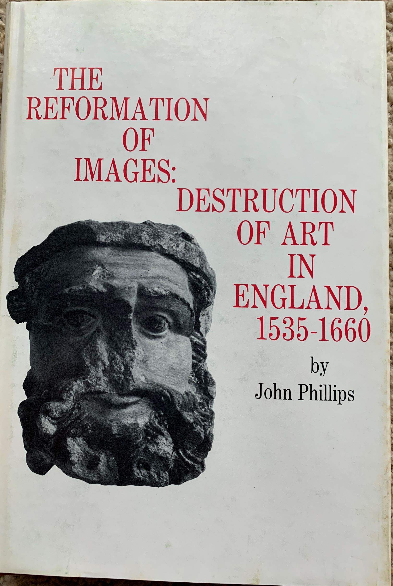 Image for The Reformation of Images: Destruction of Art in England, 1535-1660.