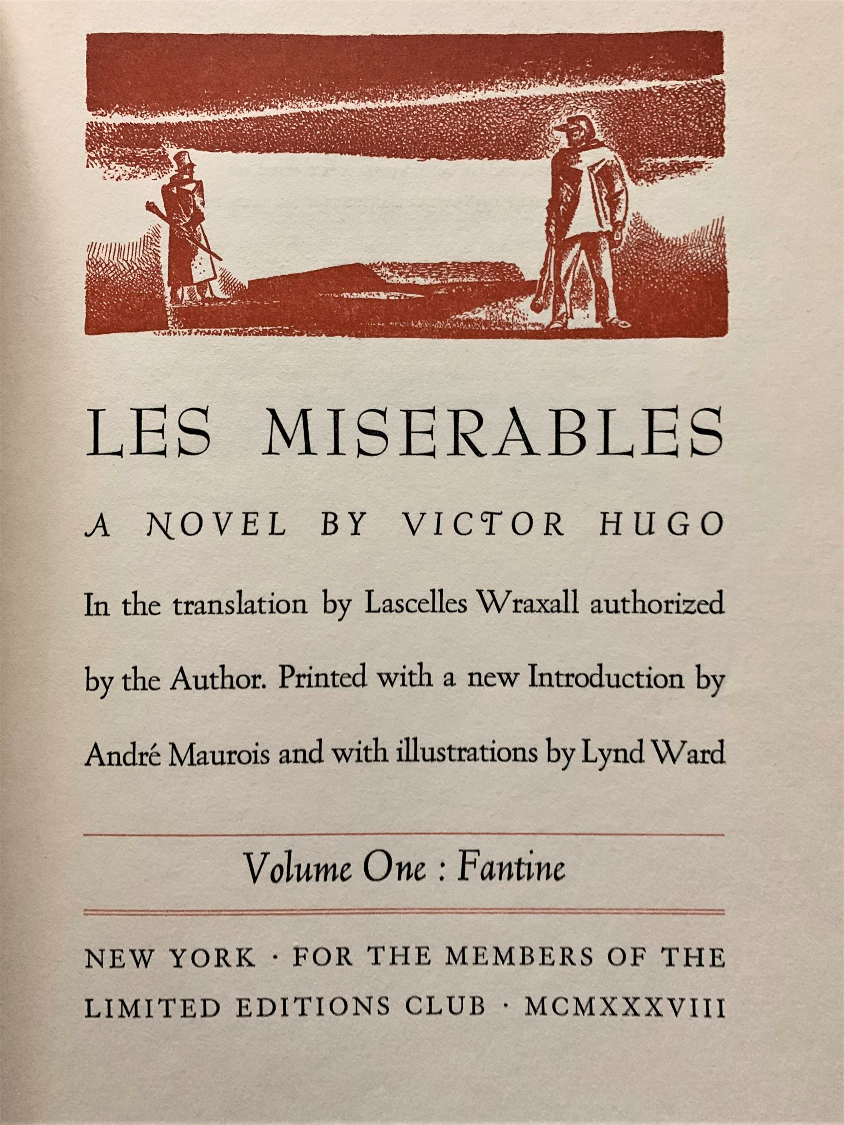 Image for Les Miserables. (complete in 5 volumes)  In the translation by Lascelles Wraxall authorized by the author. Printed with a new Introduction by Andre Maurois and with illustrations by Lynd Ward.