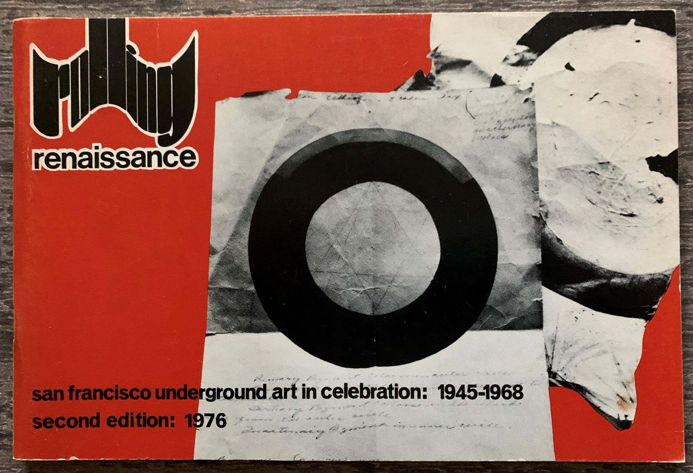 Image for Rolling Renaissance : San Francisco underground art in celebration, 1945-1968.