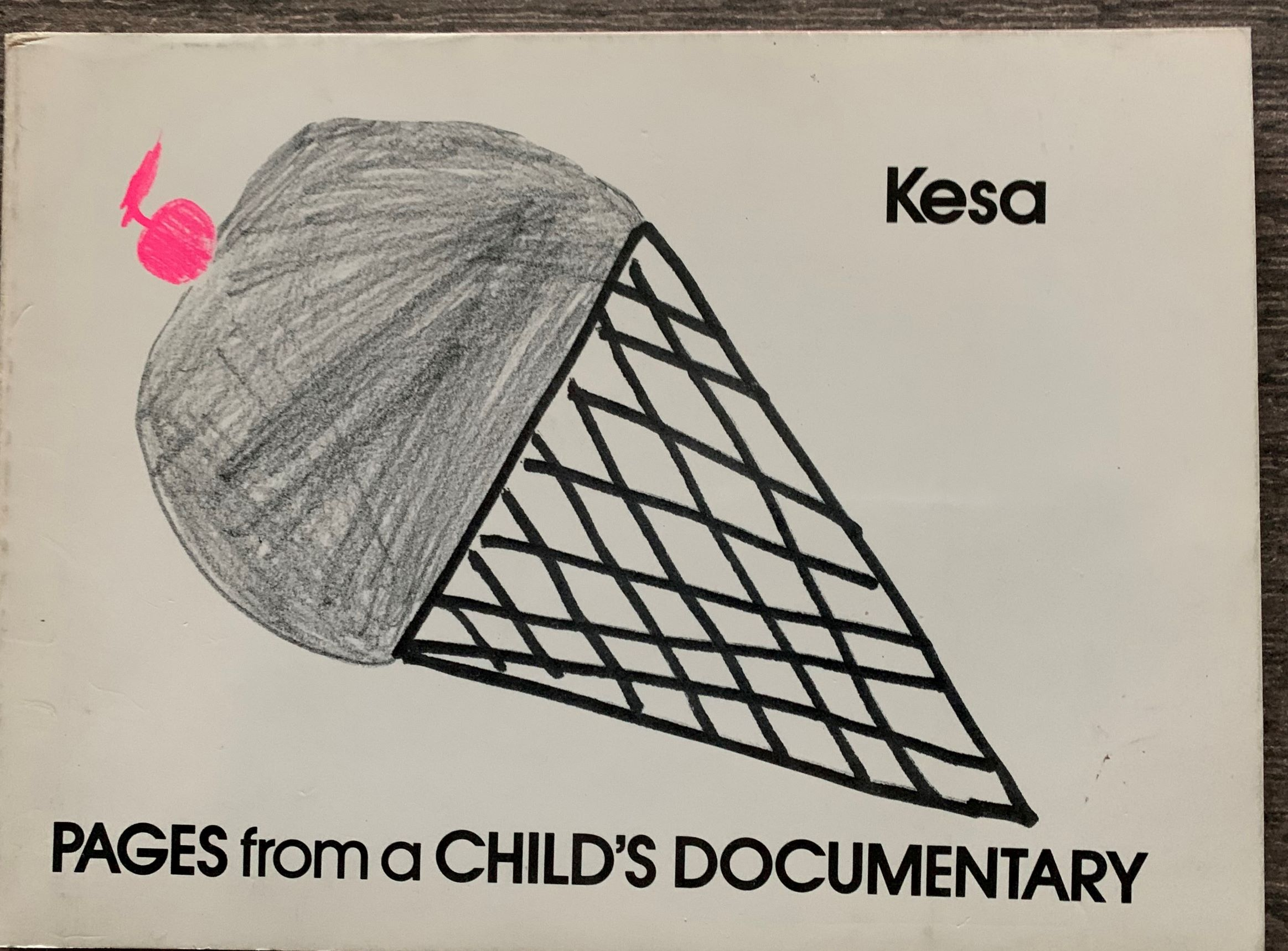 Image for Pages from a Child's Documentary.  (Introduction by, and signed by Lew Thomas).