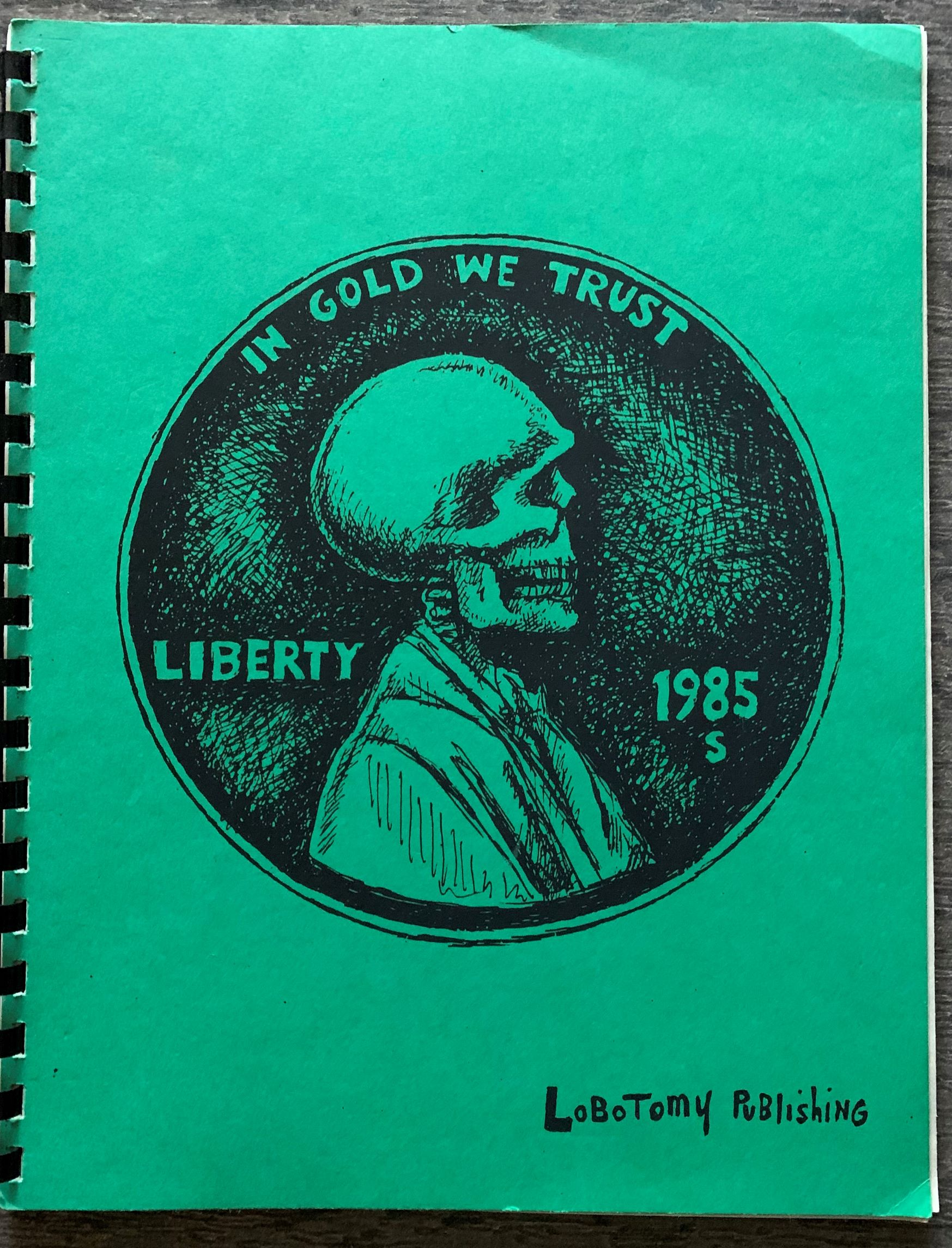Image for In Gold We Trust, Liberty 1985 [Cover Title].