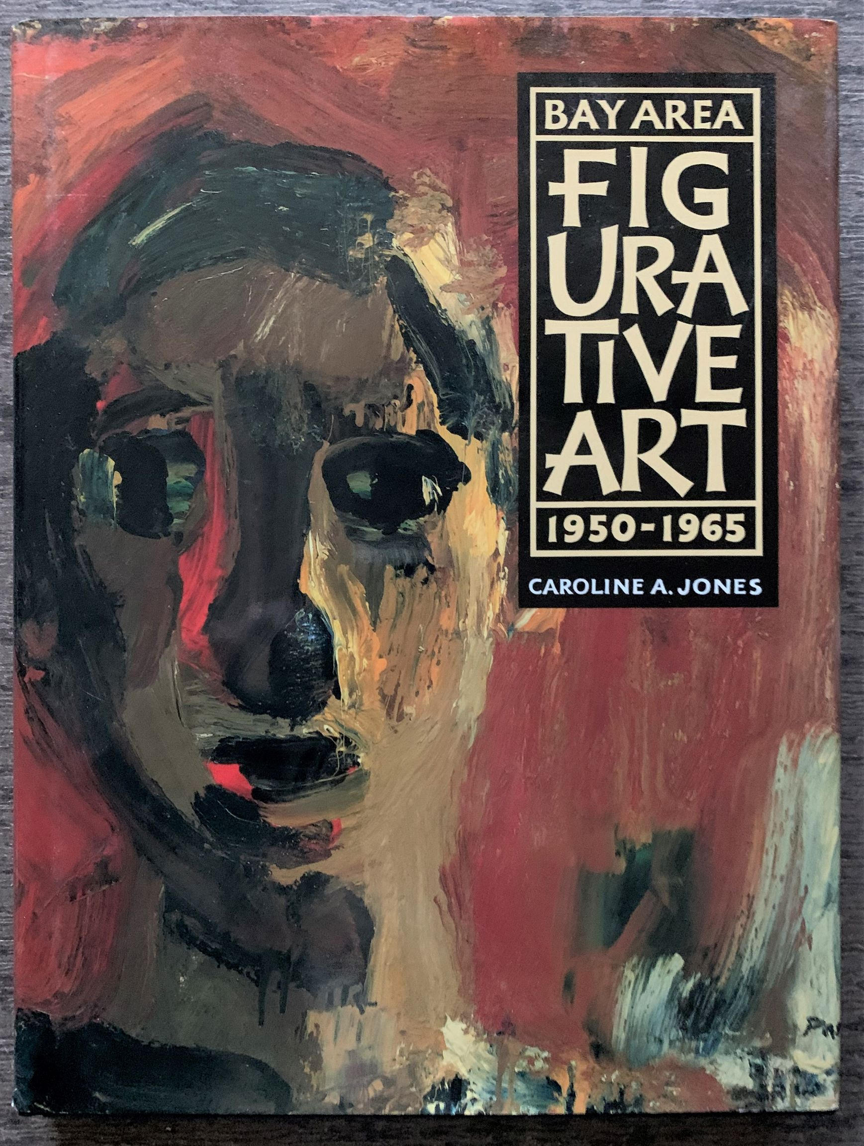 Image for Bay Area Figurative Art: 1950-1965 (signed on the title page by several artists).