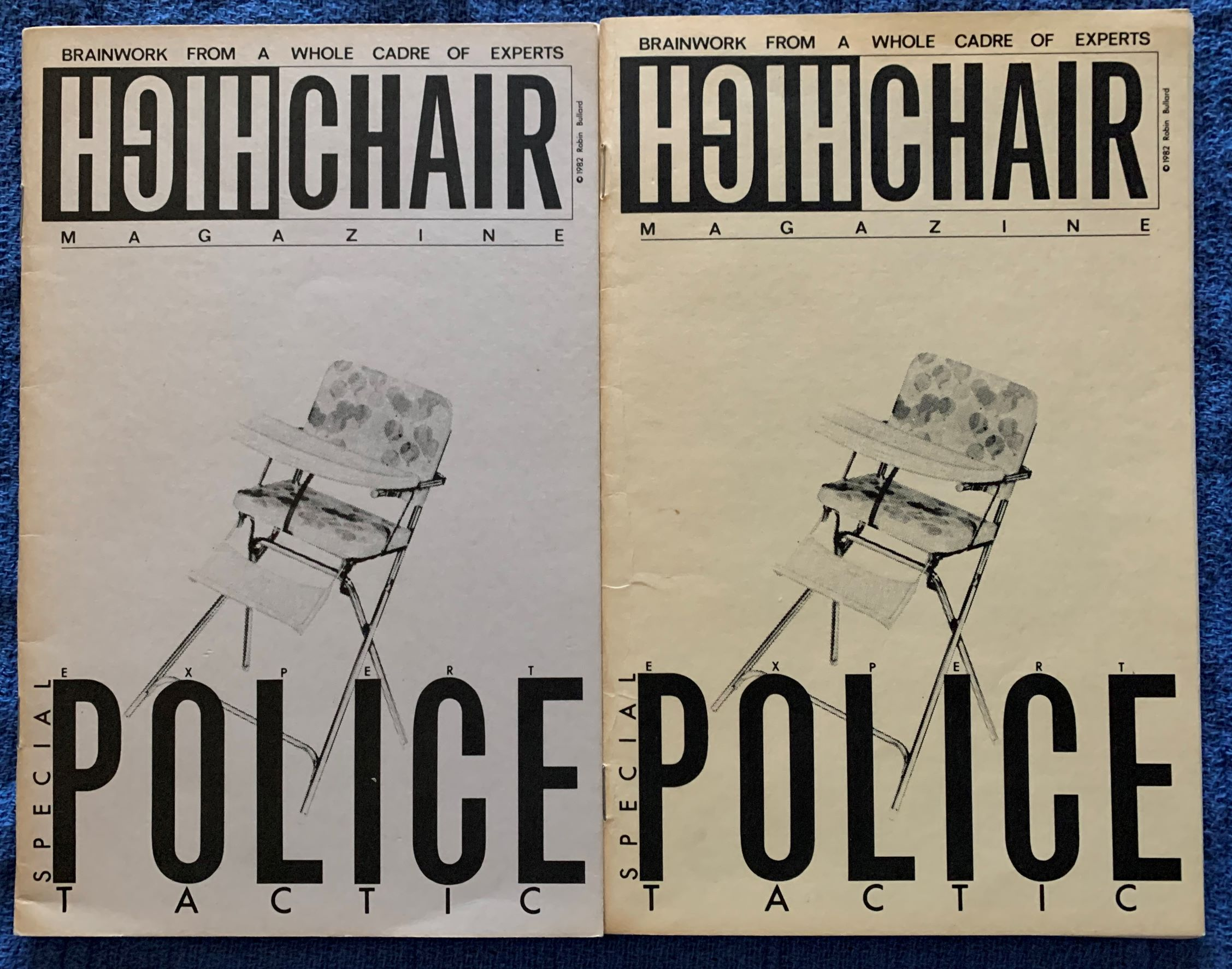 Image for [2 Issues] Highchair Magazine; Brainwork from a Whole Cadre of Experts; Special Expert Police Tactic (cover title).