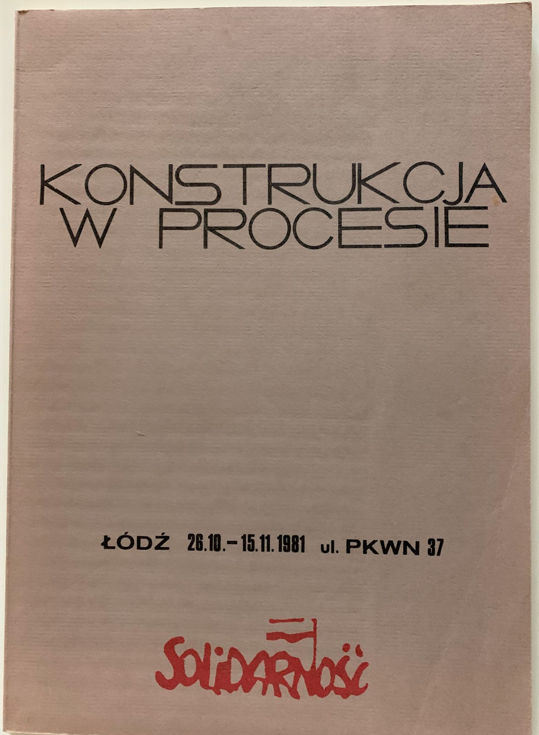 Image for Construction in Process, Oct. 26 - Nov. 15, 1981, 37 Pkwn Street, Lodz, Poland.