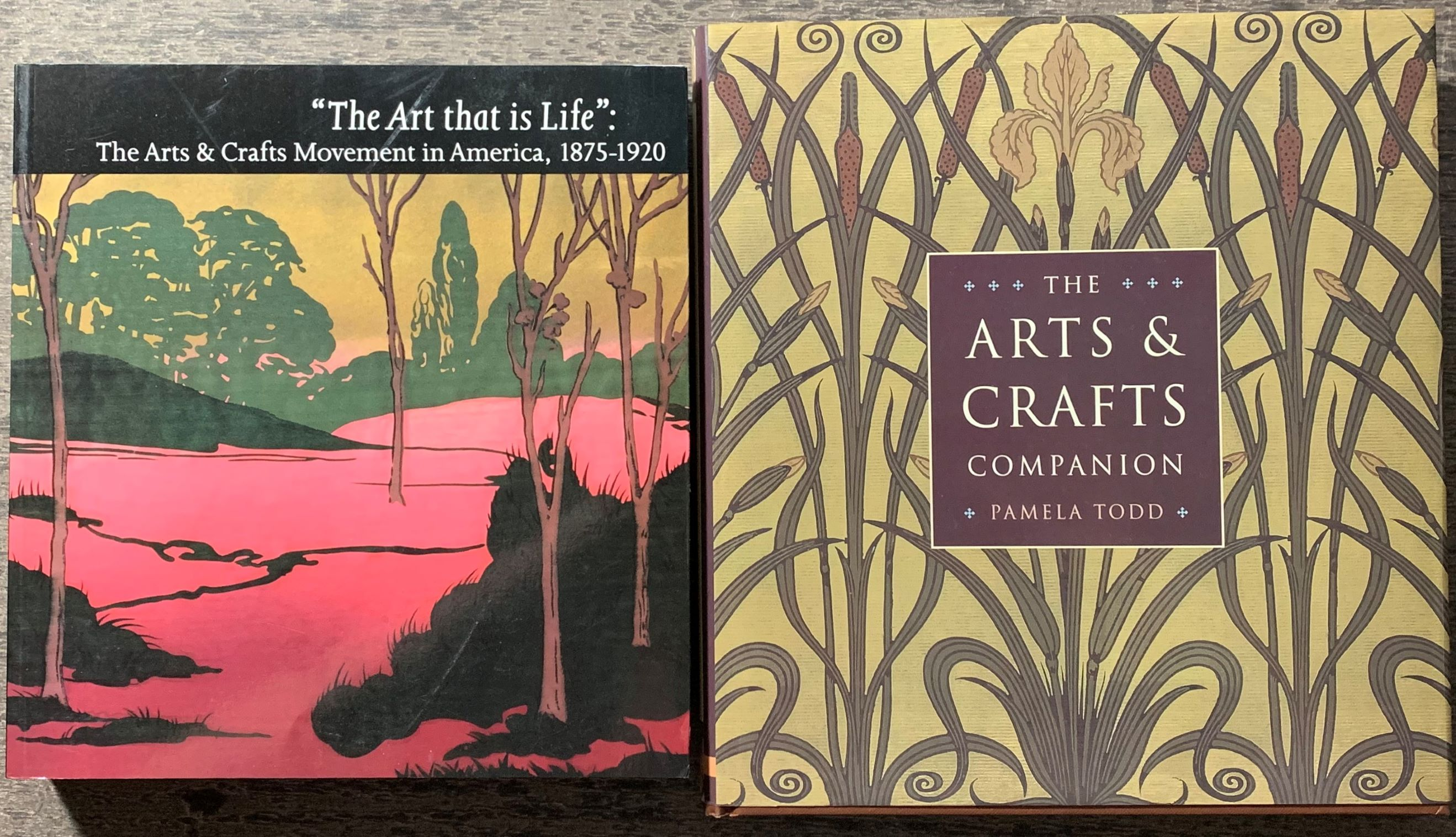 "Image for [Three Items] ""The Art that is Life"": The Arts & Crafts Movement in America, 1875-1920, [together with] The Arts & Crafts Companion; [and Christie's] Arts and Crafts Style."