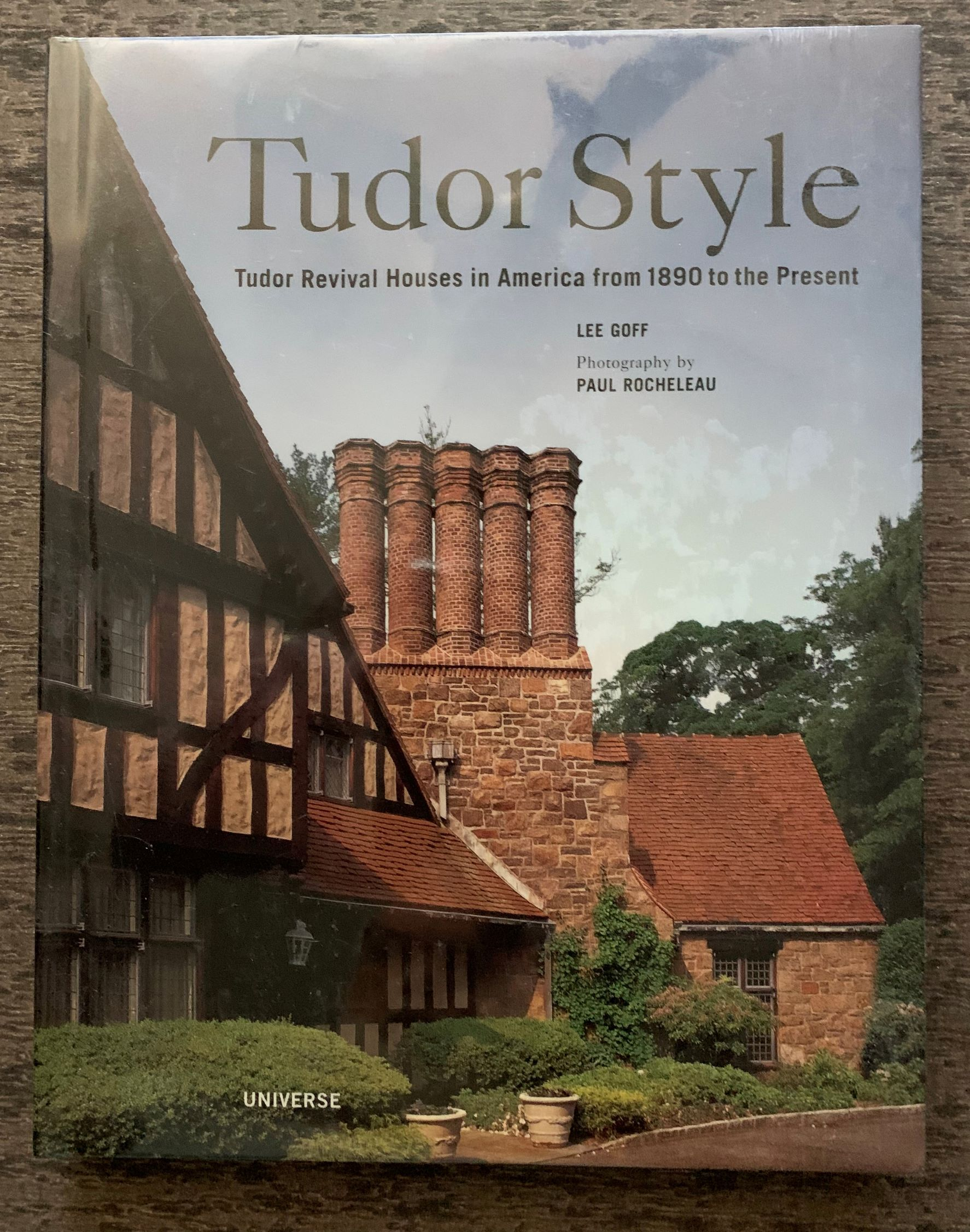 Image for Tudor Style: Tudor Revival Houses in America from 1890 to the Present.