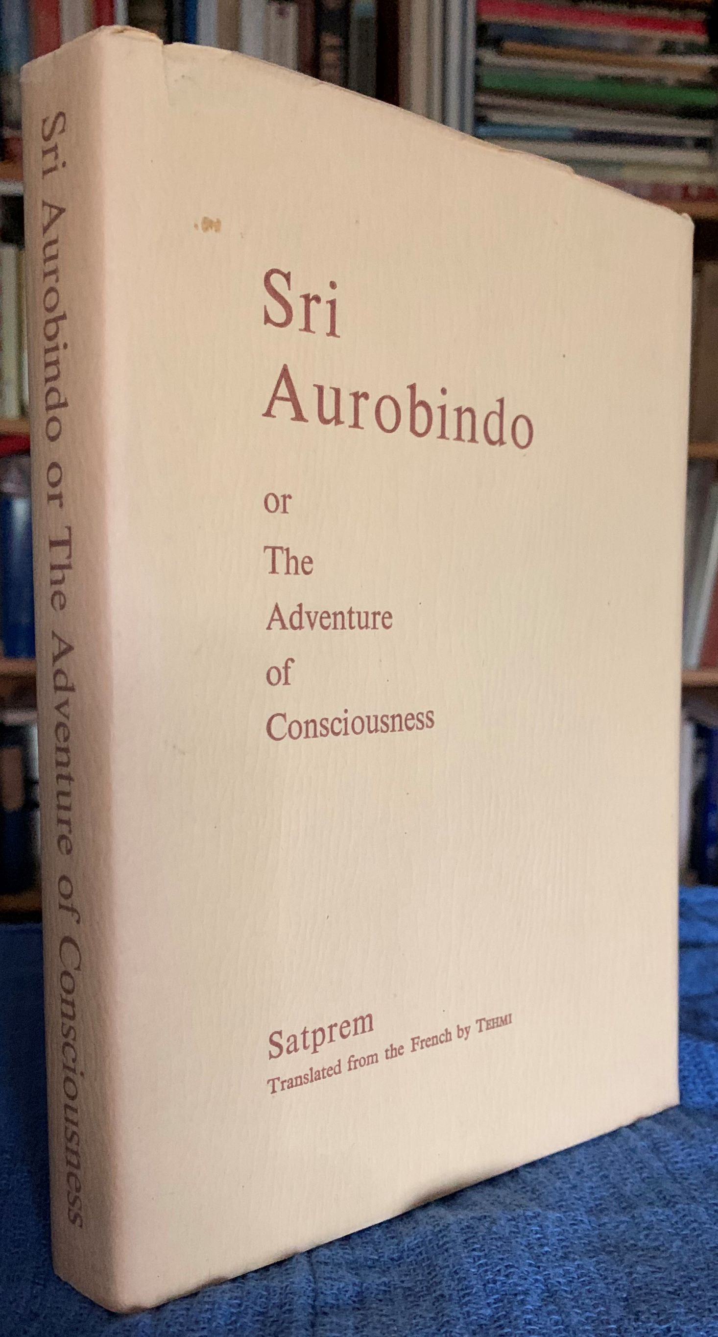Image for Sri Aurobindo, or The Adventure of Conciousness.