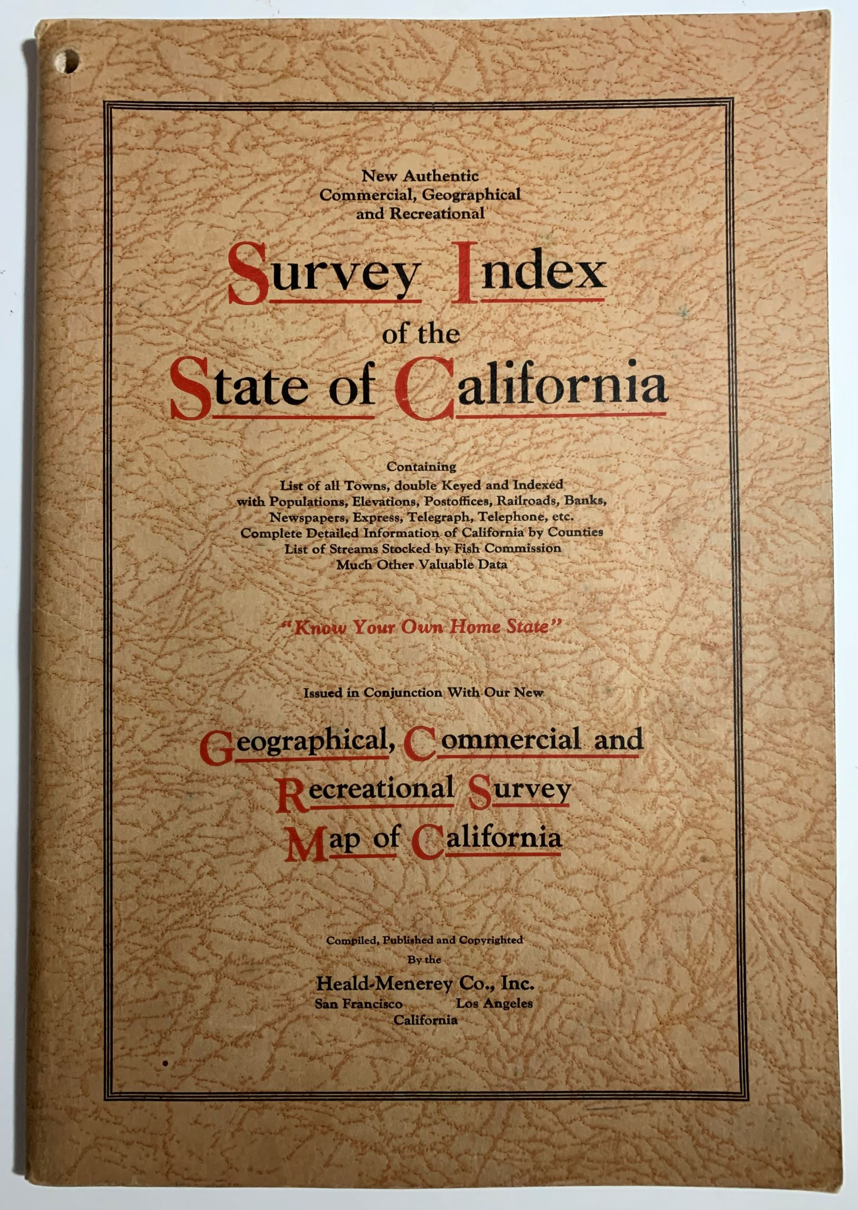 Image for New authentic commercial, geographical and recreational survey index of the state of California: containing list of all towns, double keyed and indexed with populations, elevations, postoffices, railroads, banks, newspapers, express, telegraph, telephone, etc. ; complete detailed information of California by counties ; list of streams stocked by Fish commission ; much other valuable data.