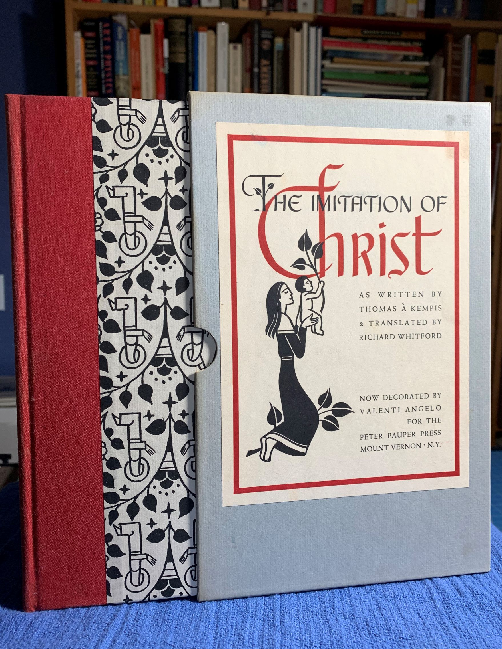 Image for The Imitation of Christ.  Translated by Richard Whitford, and decorated by Valenti Angelo.