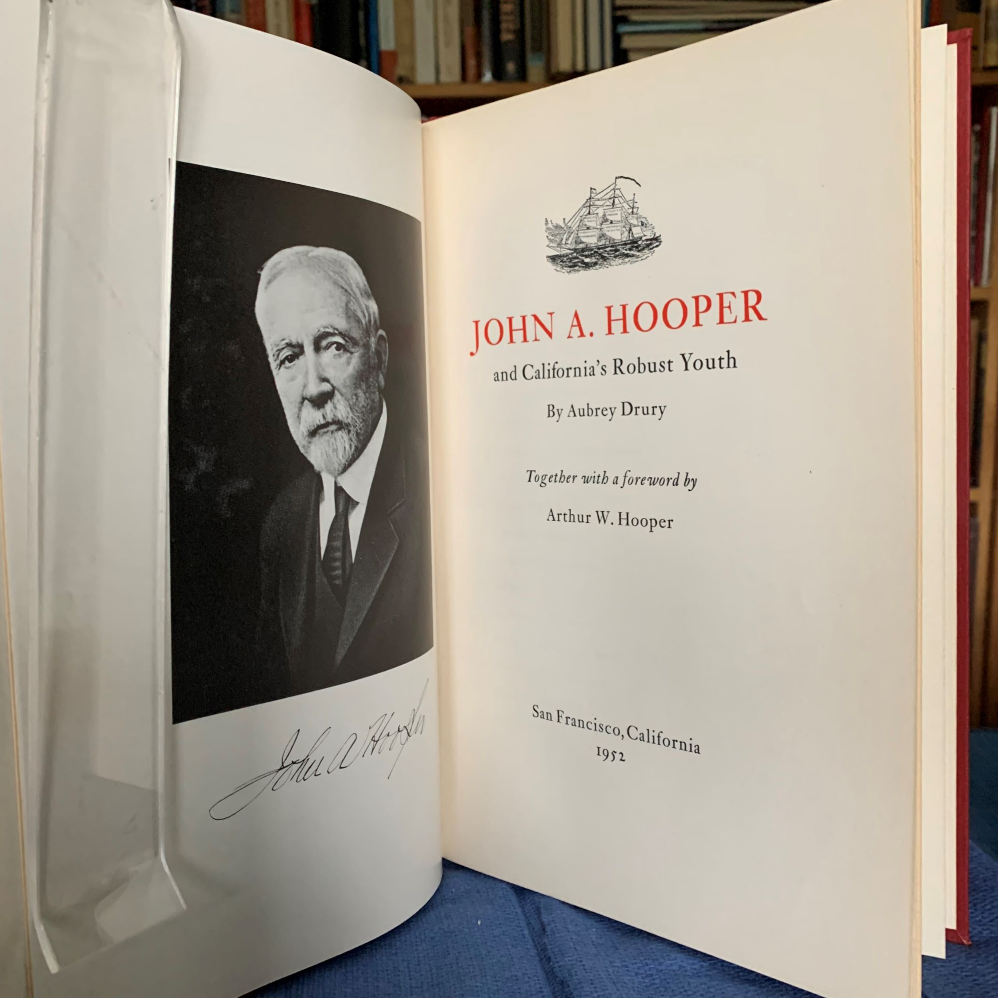 Image for John A. Hooper, and California's Robust Youth.  Together with a forward by Arthur W. Hooper [Inscribed by Arthur W. Hooper]
