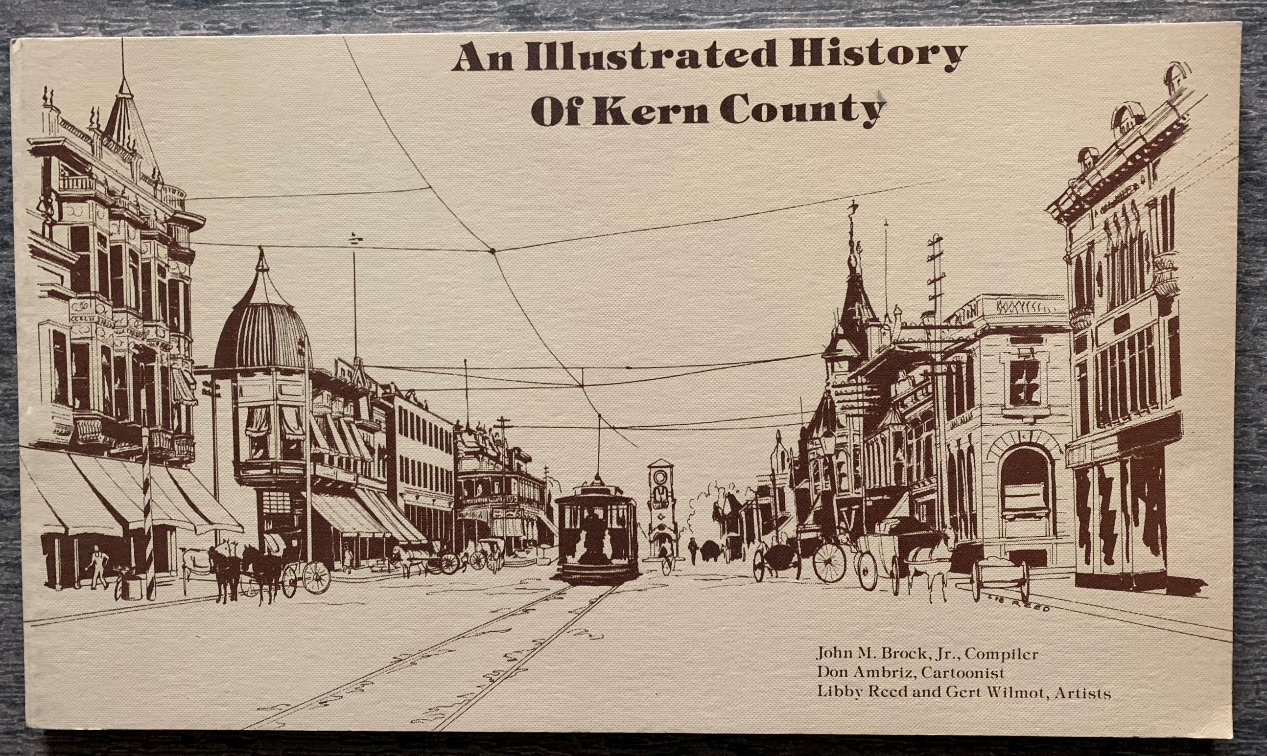 Image for An Illustrated History of Kern County.