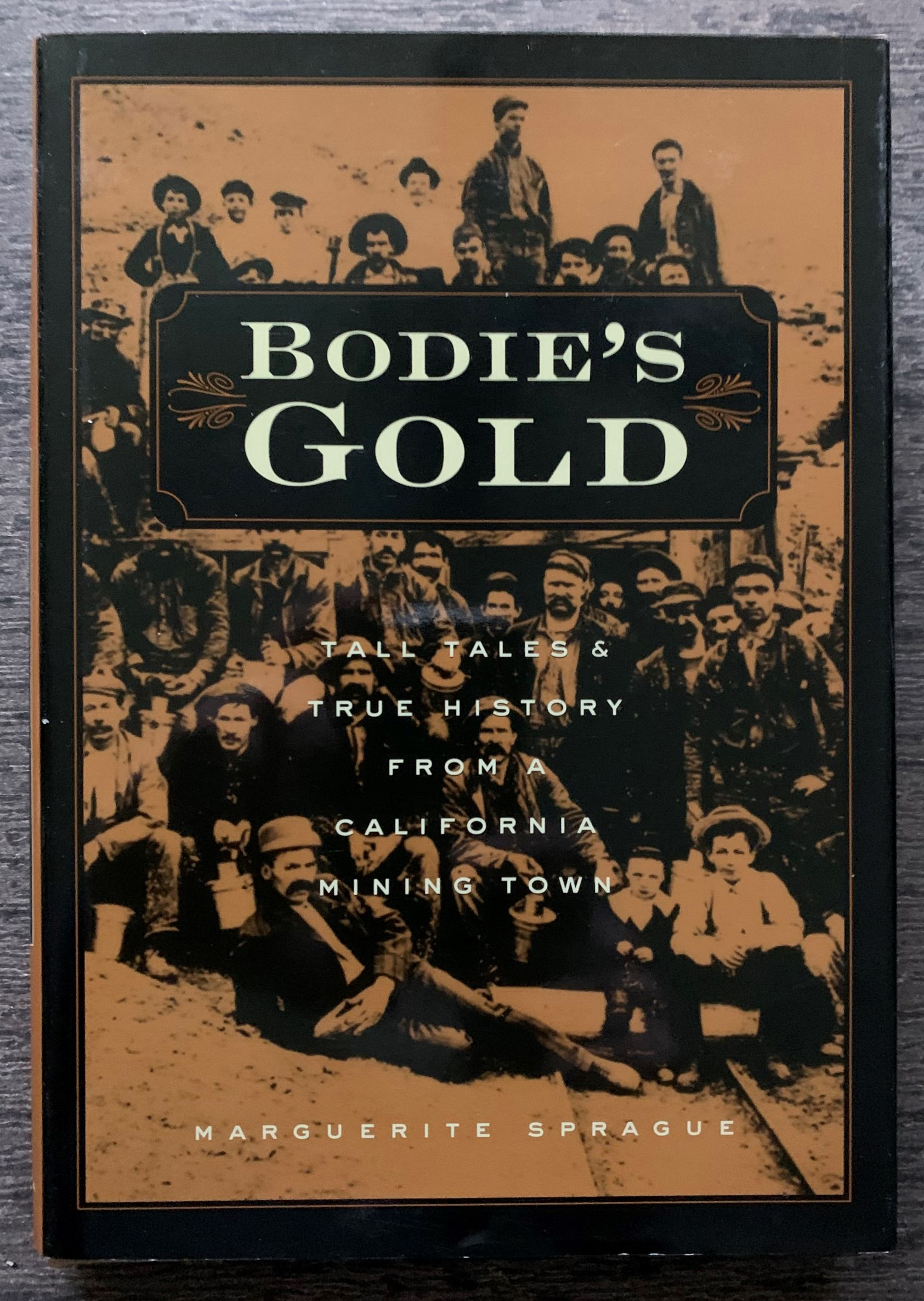 Image for Bodie's Gold: Tall Tales and True History from a California Mining Town.