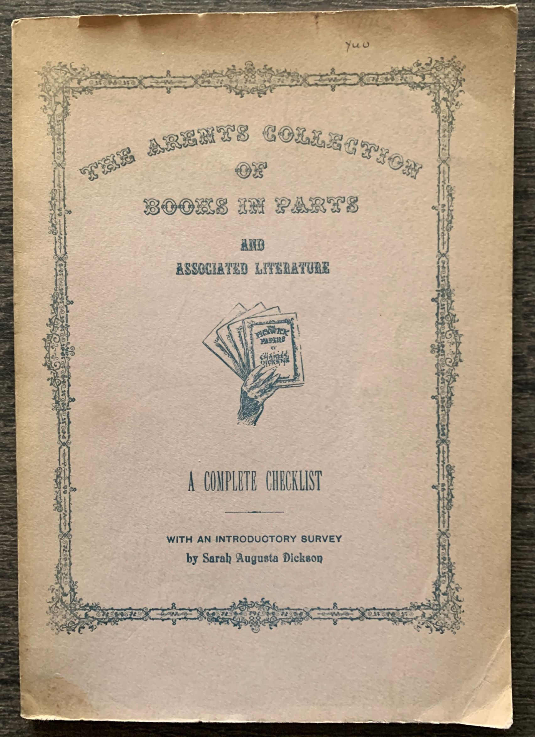 Image for The Arents Collection of Books in Parts and Associated Literature: A Complete Checklist.