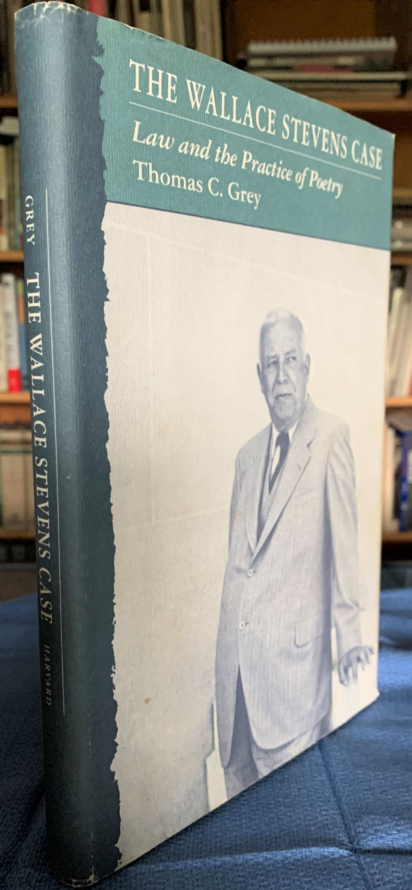Image for The Wallace Stevens Case, Law and the Practice of Poetry [inscribed by the author].