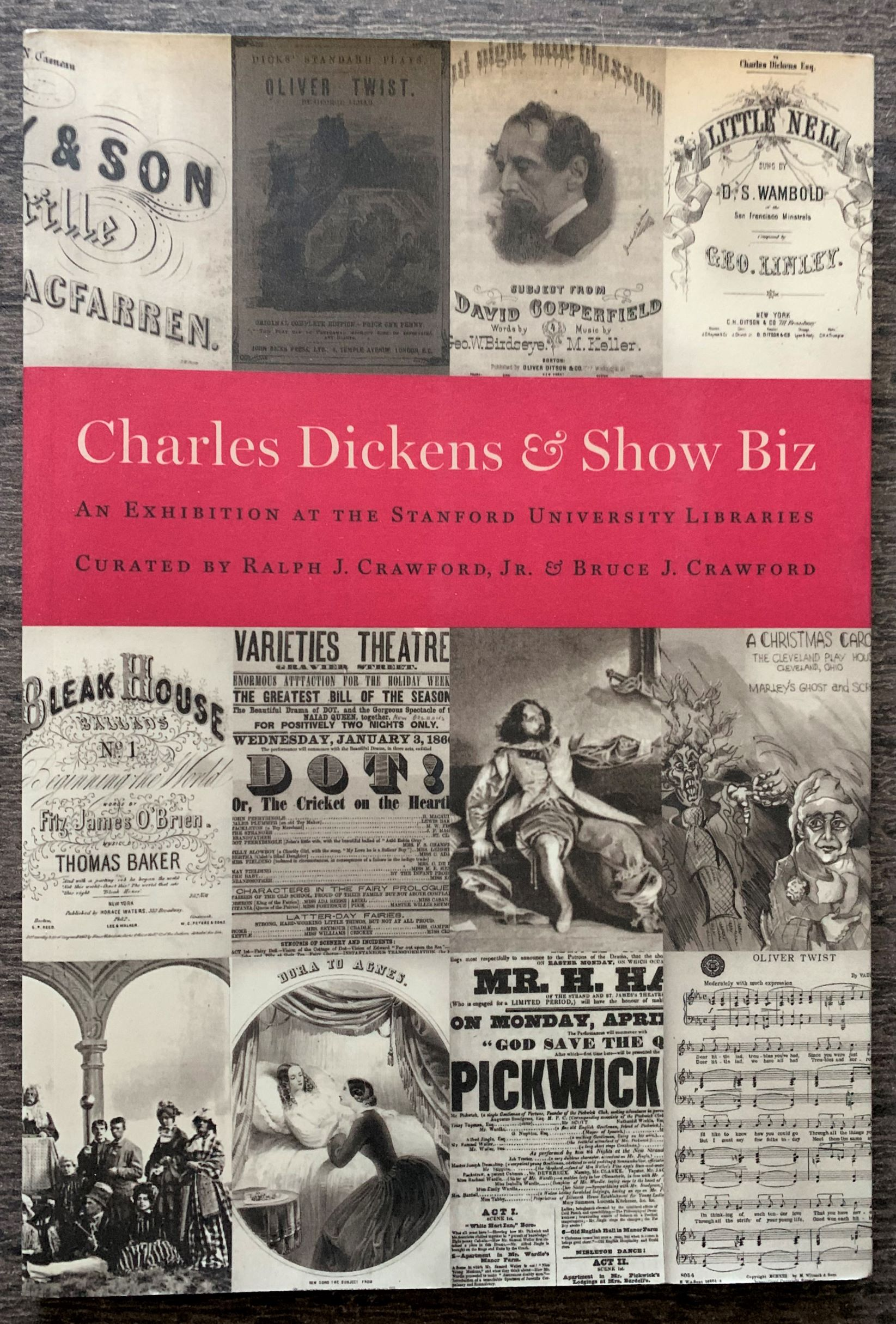 Image for Charles Dickens And Show Biz. An Exhibition at the Stanford University Libraries.