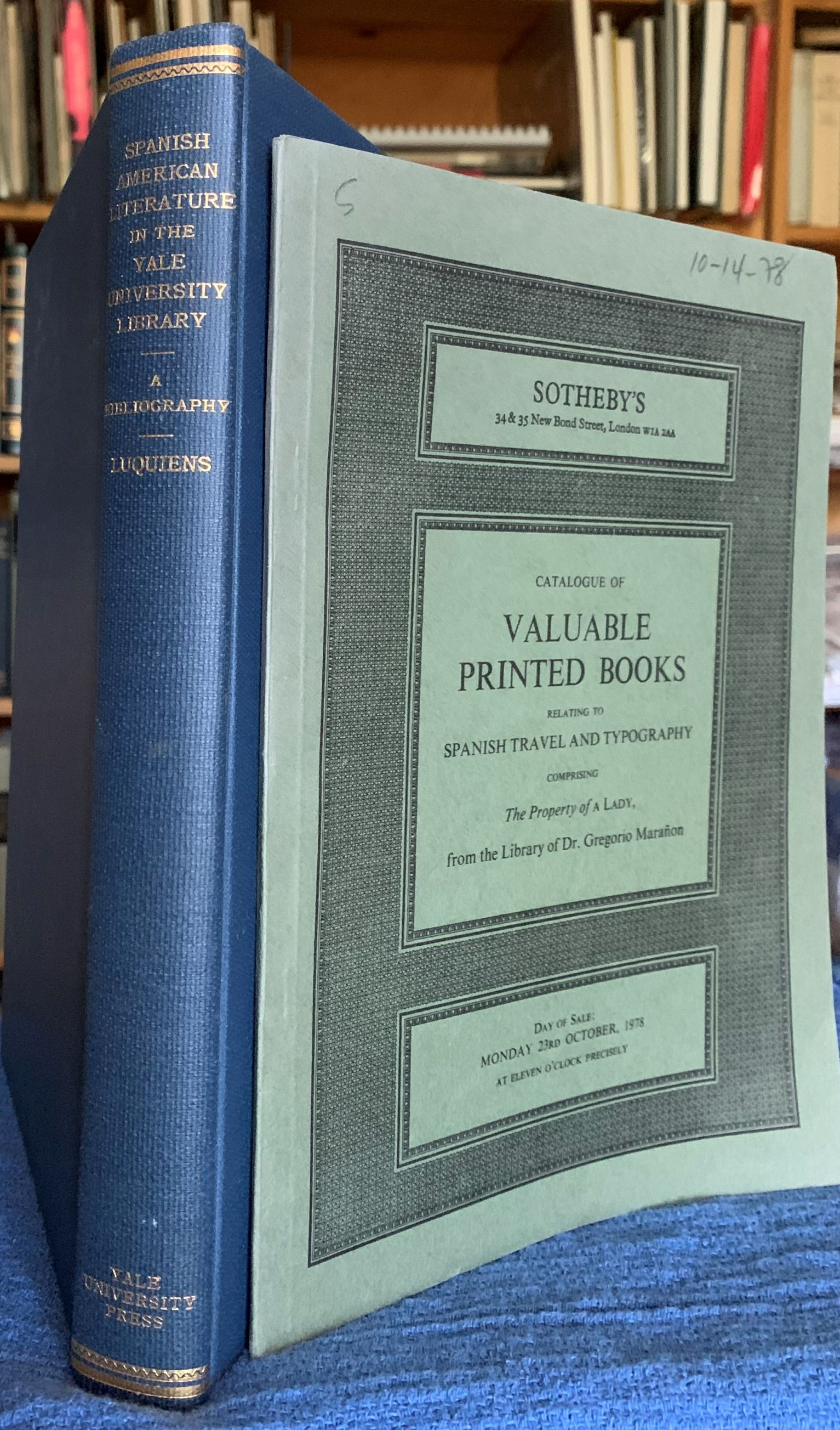 Image for [2 items] Spanish American Literature in the Yale University Library. A Bibliography. [together with] Catalogue of valuable printed books relating to Spanish travel and typography comprising the property of a lady, from the library of Dr. Gregorio Marañon.