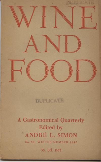 Image for Wine and Food. A Gastronomical Quarterly.  No. 56: Winter Number 1947