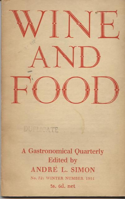 Image for Wine and Food. A Gastronomical Quarterly.  No. 72: Winter Number 1951