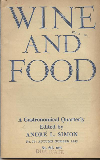 Image for Wine and Food. A Gastronomical Quarterly.  No. 75: Autumn Number 1952