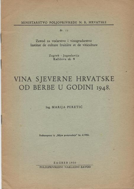 Image for Vina Sjeverne Hrvatske Od Berbe U Godini 1948.  [Wines of North Croatia with Vintages to 1948]